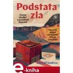 Podstata zla. Temný triller z prostředí Dolomit - Luca D´Andrea e-kniha
