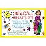 365 způsobů jak vychovat sebejisté dítě Sheila Allison, Barbara Ann Barnett