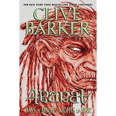 Abarat : Days of Magic, Nights of War Barker Clive Paperback