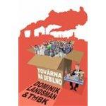 Továrna na debilno - Dominik Landsman