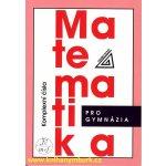 Matematika pro gymnázia - Komplexní čísla - Calda Emil
