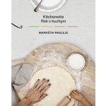 Kitchenette Rok v kuchyni - Markéta Pavleje