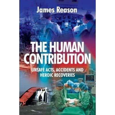 The Human Contribution - J. Reason