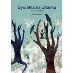 Dyslektická čítanka pro 8. - 9. ročník - Zdena Michalová