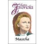 Macecha - Vlasta Javořická