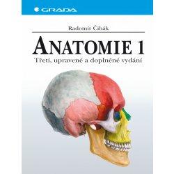Anatomie 1. - Radomír Čihák