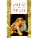 Osho o Zenu - Osho Rajneesh