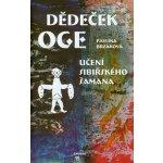 Dědeček Oge, Učení sibiřského šamana