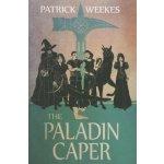 The Paladin Caper Weekes PatrickPaperback