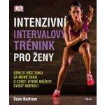 Euromedia Group, k.s. Intenzivní intervalový trénink pro ženy