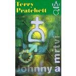 Johnny a mŕtvi - Terry Pratchett