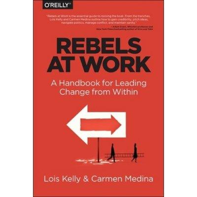 Rebels at Work Medina Carmen