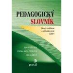 Pedagogický slovník - PRŮCHA J., WALTEROVÁ E., MAREŠ J.