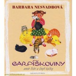 Garpíškoviny aneb Bibi a čtyři kočky - Barbara Nesvadbová, Petra Vykoukalová