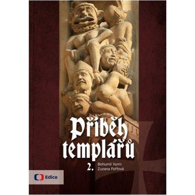 Příběh templářů 2. Kniha - Foffová Zuzana