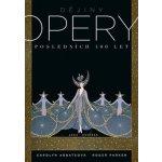 Abbateová Carolyn: Dějiny opery. Posledních čtyřista let. Kniha