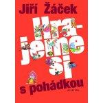 Hrajeme si s pohádkou - Jiří Žáček