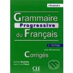 GRAMMAIRE PROGRESSIVE DU FRANCAIS - NIVEAU AVANCE Corrigés, 2. edice