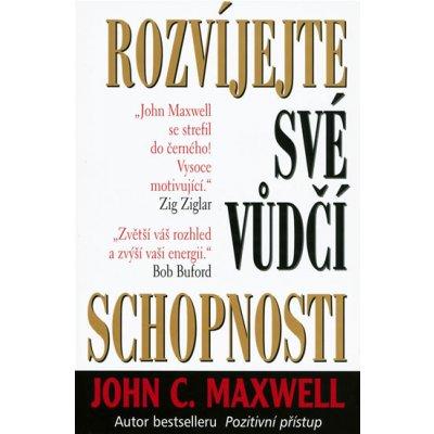 Rozvíjejte své vůdčí schopnosti - John C. Maxwell, Pevná vazba vázaná