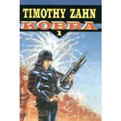 Kobra 1: Kobra - Timothy Zahn