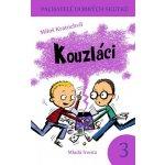Kouzláci - Pachatelé dobrých skutků 3 - Miloš Kratochvíl