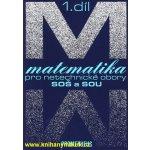 Matematika pro netechnické obory pro SOŠ a SOU + CD - 1.díl - Calda Emil