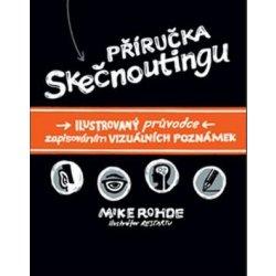 Příručka skečnoutingu - Mike Rohde