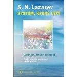 Systém, který léčí - Odhalení příčin nemocí Diagnostika karmy 1