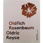Oldřich Rosenbaum / Oldric Royce - Eva Uchalová