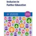Inclusion in Further Education - Spenceley Lydia, Wallace Susan
