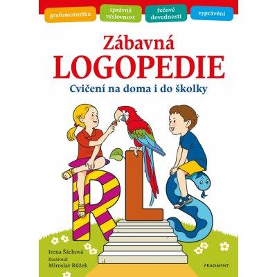 Zábavná logopedie - Irena Šáchová, Miroslav Růžek - ilustrácie