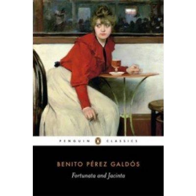 Fortunata and Jacinta - B. Galdos, A. Gullon