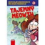 Tajemný Meowth - Alex Polan