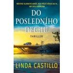 Do posledního dechu - Castillo Linda