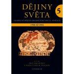 Dějiny světa 5 Walter Demel, Hans-Ulrich Thamer