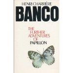 Banco the further adven.of papillon Charriére Henri