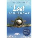 Last Eaglehawk - Gannaway Bruce