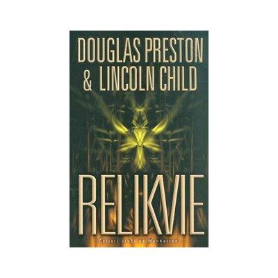 Relikvie - D.Preston, L.Child