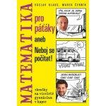 Klaus Václav: Matematika pro páťáky aneb Neboj se počítat! Kniha