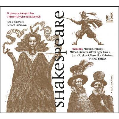 Shakespeare - 12 převyprávěných her v historických souvislostech - Fučíková Renáta