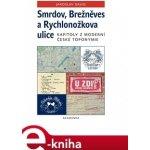 Smrdov, Brežněves a Rychlonožkova ulice - Jaroslav David