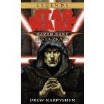 Star Wars - Darth Bane 1. Cesta zkázy - Drew Karpyshyn