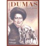 Alexandre Dumas - Život génia - Schopp Claude