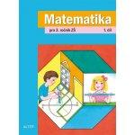 Matematika 3.roč/1.díl učebnice Alter Blažková Růžena, Matoušková Květoslava, Vaňurová Milena