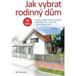 Jak vybrat rodinný dům - Martin Perlík