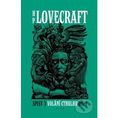 Volání Cthulhu 1 - Howard Phillips Lovecraft
