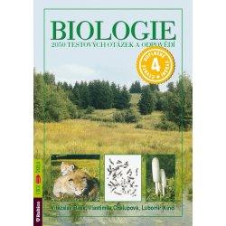 Biologie – 2050 testových otázek a odpovědí - Kincl,Chalupová,Bičík