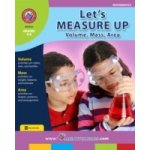 Let's Measure Up: Volume, Mass, Area - Nelson Rob