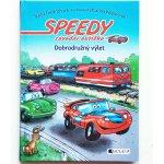 Speedy, závodní autíčko - Dobrodružný výlet - Nadja Fendrichová