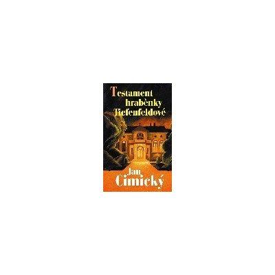 Testament hraběnky Tiefenfeldové - Jan Cimický